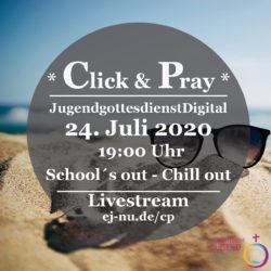 Click and Pray Juli 2020 2